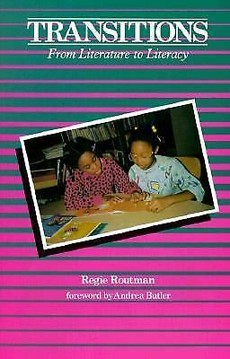 Transitions : From Literature to Literacy by Regie Routman (1988, Paperback)