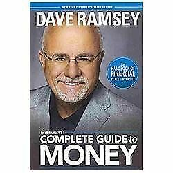 Dave Ramsey's Complete Guide to Money: The Handbook of Financial Peace Universit
