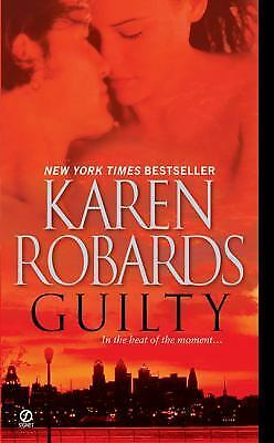 Guilty by Karen Robards (2009, Paperback)