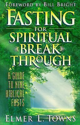 Fasting for Spiritual Breakthrough, Elmer L. Towns, Acceptable Book