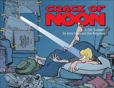 Crack of Noon: A Zits Treasury, Scott, Jerry, Borgman, Jim, Good Book