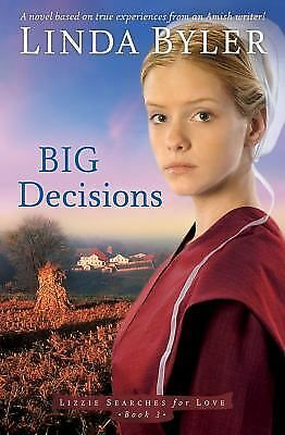 Big Decisions (Lizzie Searches for Love), Linda Byler, Acceptable Book