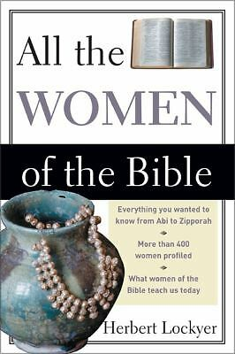 All the Women of the Bible by Lockyer, Herbert