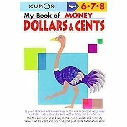 My Book of Money: Dollars and Cents by Kumon Publishing