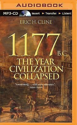 1177 B.C.: The Year Civilization Collapsed by