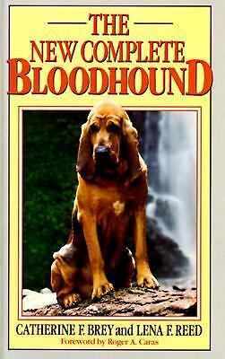 The New Complete Bloodhound, Caras, Roger A., Reed, Lena F., Brey, Catherine F.,