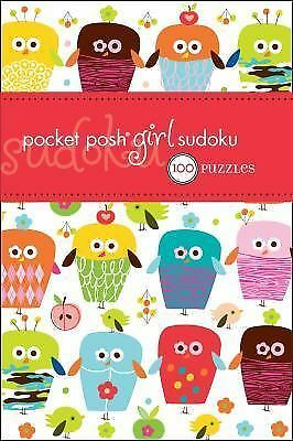 Pocket Posh Girl Sudoku: 100 Puzzles by The Puzzle Society