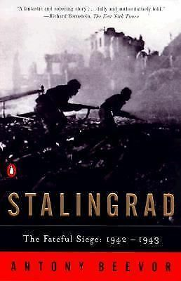 Stalingrad: The Fateful Siege: 1942-1943 by Beevor, Antony