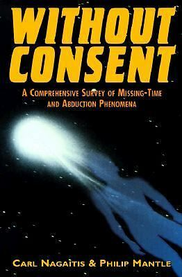 Without Consent: A Comprehensive Survey of Missing Time and Abduction Phenomeno