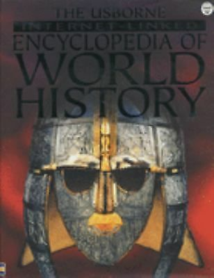The Usborne Internet-Linked Encyclopedia Of World History by Bingham, Jane, Cha