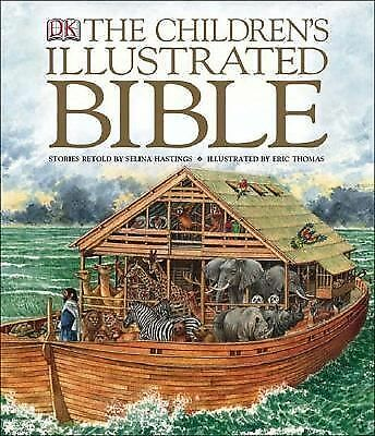The Children's Illustrated Bible by Hastings, Selina