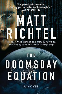 The Doomsday Equation: A Novel by Richtel, Matt