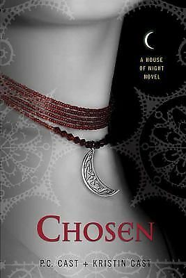 Chosen (House of Night, Book 3), P. C. Cast, Kristin Cast, Good Book