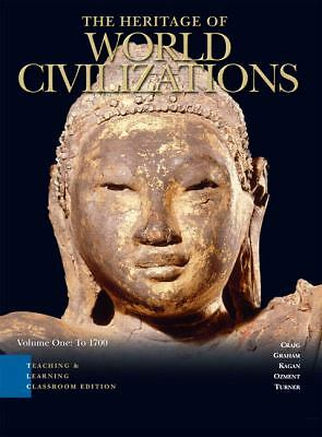 Heritage of World Civilizations Teaching and Learning Classroom Edition, The, Vo