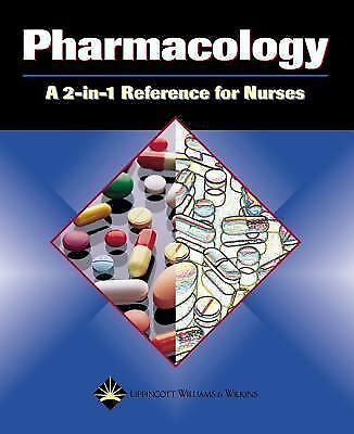 Pharmacology: A 2-in-1 Reference for Nurses (2-in-1 Reference for Nurses Series)