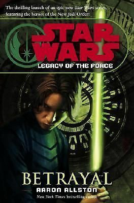 Betrayal (Star Wars: Legacy of the Force, Book 1), Allston, Aaron, Good Book