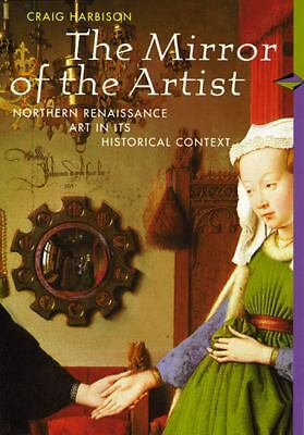 The Mirror of the Artist: Art of Northern Renaissance, Perspectives Series by C