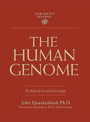 Curiosity Guides: The Human Genome by John Quackenbush