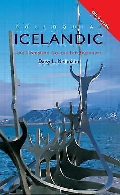 Colloquial Icelandic: The Complete Course for Beginners (Colloquial Series) by
