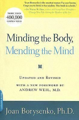 Minding the Body, Mending the Mind by Borysenko, Joan