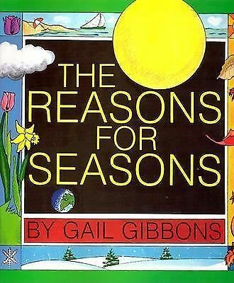 The Reasons for Seasons, Gibbons, Gail, Good Book