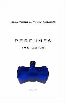 Perfumes: The Guide by Turin, Luca, Sanchez, Tania
