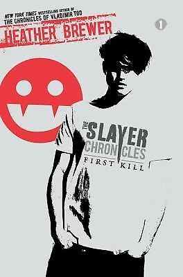First Kill (The Slayer Chronicles), Brewer, Heather, Good Book