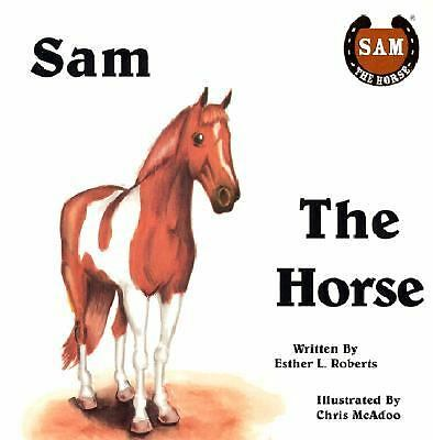 Sam the Horse, Roberts, Esther L., Good Book