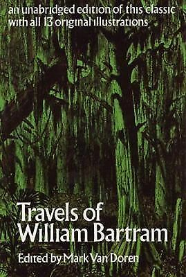 Travels of William Bartram by Bartram, William