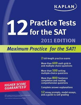 Kaplan 12 Practice Tests for the SAT by Kaplan