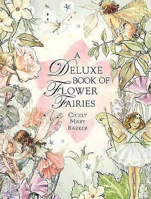 A Deluxe Book of Flower Fairies by Cicely Mary Barker
