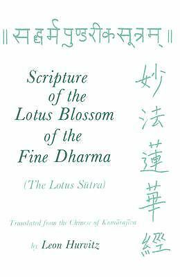 Scripture of the Lotus Blossom of the Fine Dharma: The Lotus Sutra (Records of