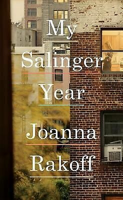 My Salinger Year by Rakoff, Joanna