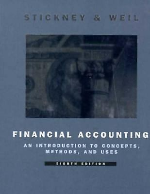 Financial Accounting: An Introduction to Concepts, Methods, and Uses (Dryden Pr