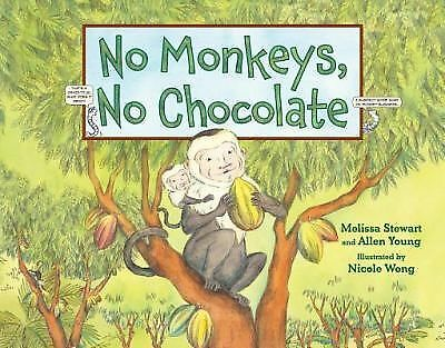 No Monkeys, No Chocolate by Stewart, Melissa
