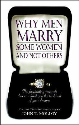 Why Men Marry Some Women and Not Others: The Fascinating Research That Can Land