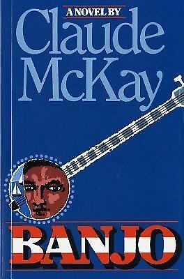 Banjo: A Novel by McKay, Claude