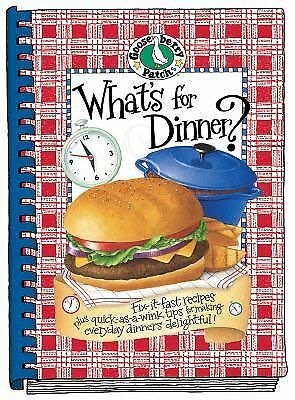 What's For Dinner? Cookbook (Everyday Cookbook Collection), Gooseberry Patch, Go