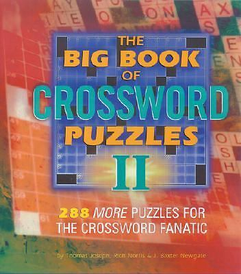The Big Book of Crossword Puzzles II: 288 More Puzzles for the Crossword Fanati