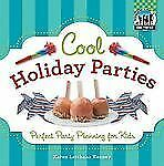 Cool Holiday Parties: Perfect Party Planning for Kids (Checkerboard How-To Libra