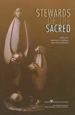 Stewards Of The Sacred by