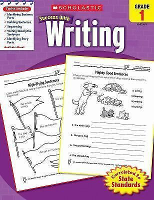 Scholastic Success with Writing, Grade 1 by Scholastic