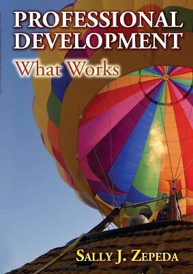 Professional Development: What Works, Zepeda, Sally J., Good Book