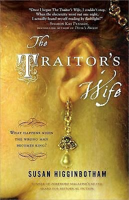 The Traitor's Wife, Higginbotham, Susan, Good Book