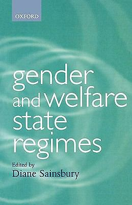 Gender and Welfare State Regimes (Gender and Politics) by