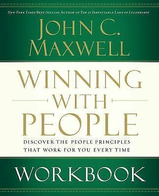 Winning with People Workbook by Maxwell, John C.