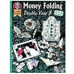 Money Folding 101: Double Your $ (Design Originals) by Eng, Norma