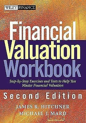 Financial Valuation Workbook: Step-by-Step Exercises to Help You Master Financi