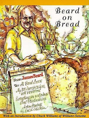 Beard On Bread by Beard, James