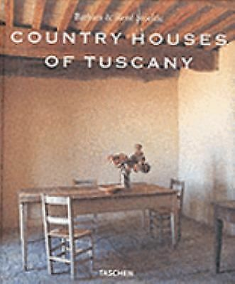 Country Houses of Tuscany by